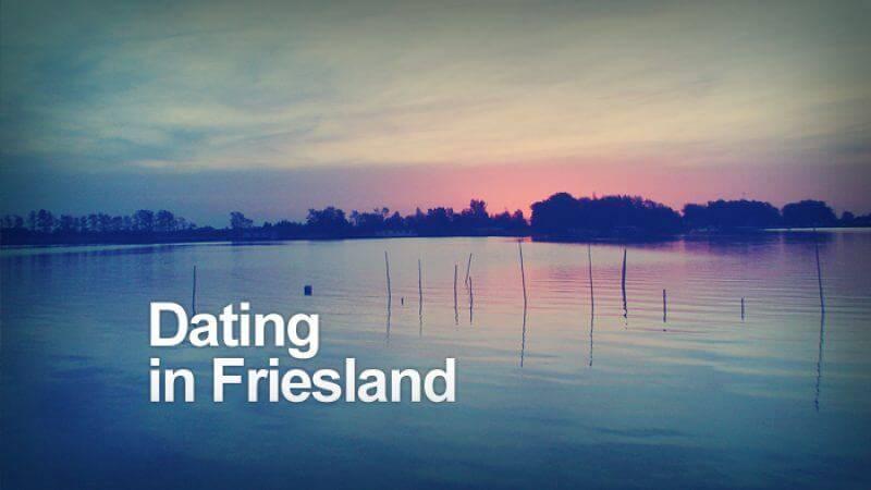Dating in Friesland